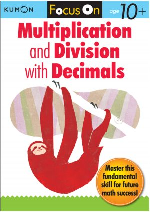 Focus On Multiplication and Division with Decimals