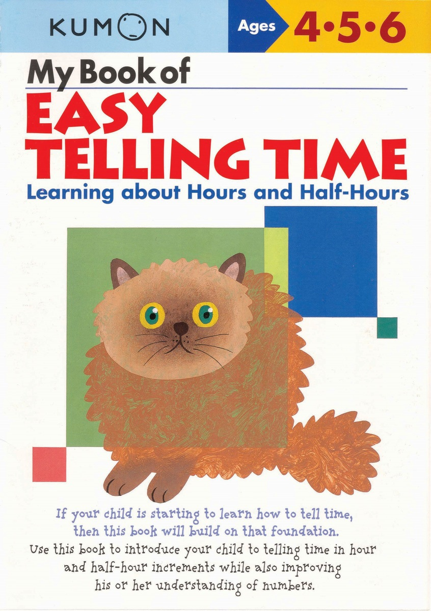 My Book of Easy Telling Time Hours and Half-Hours